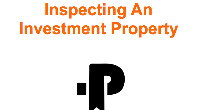 The Definitive Guide To Inspecting An Investment Property