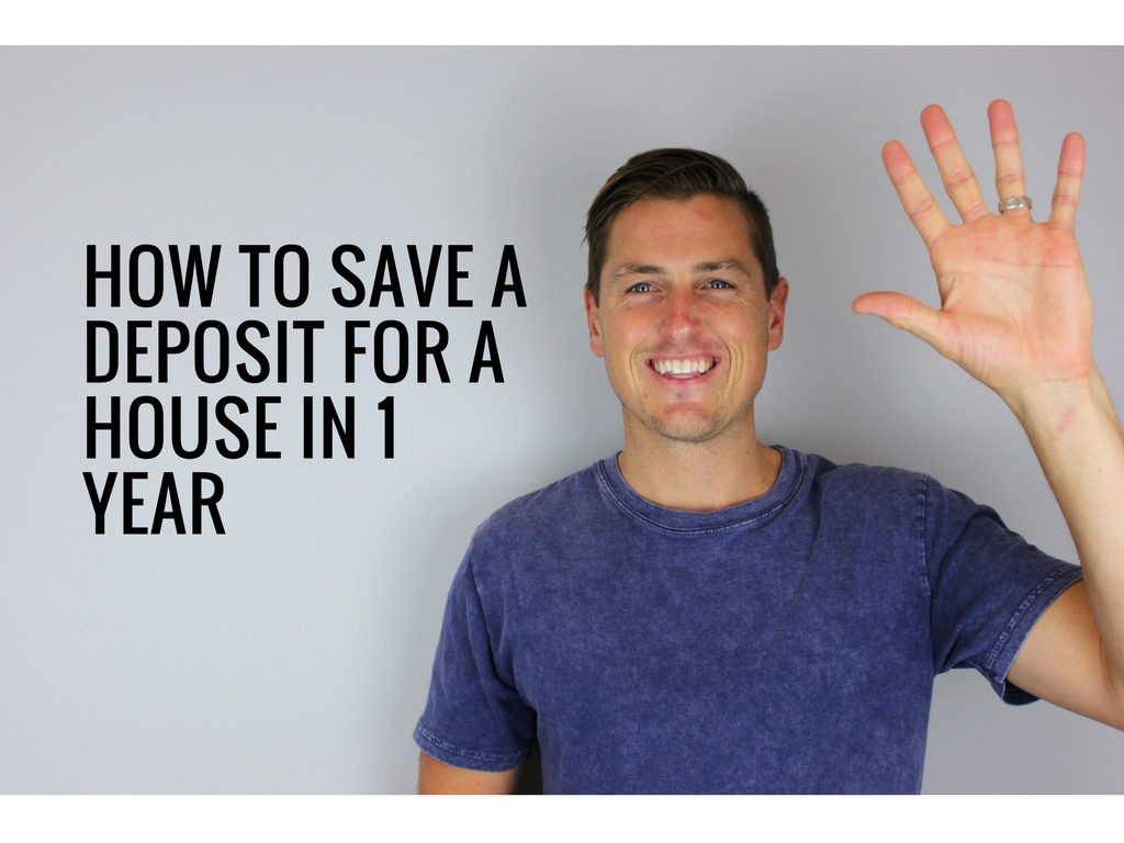 How To Save A Deposit For A House In 1 Year