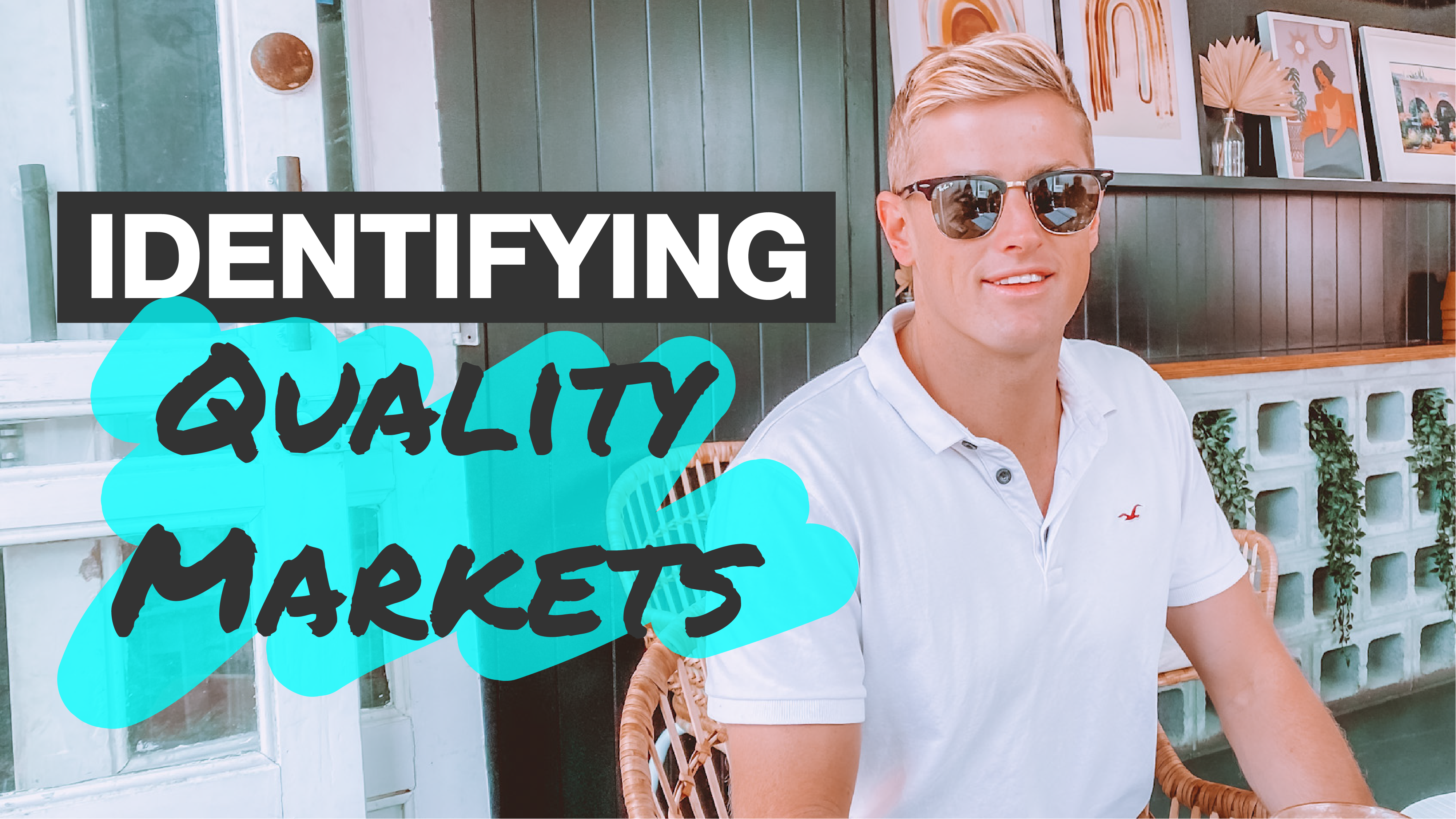 L – How To Identify The Right Market